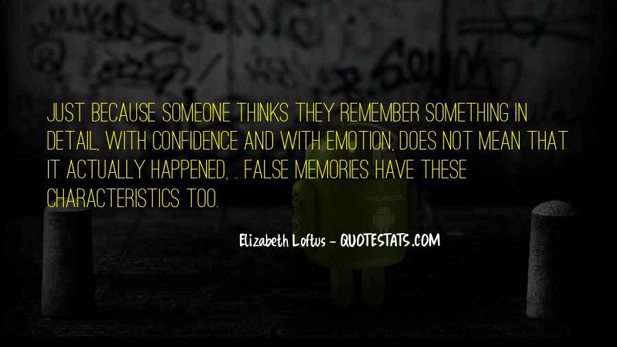 Elizabeth Loftus Quotes #627505
