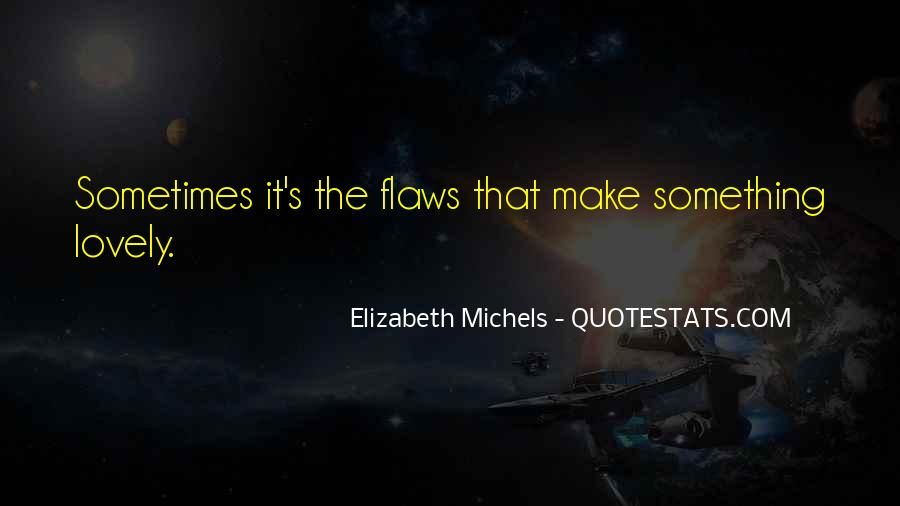 Elizabeth Michels Quotes #1642653
