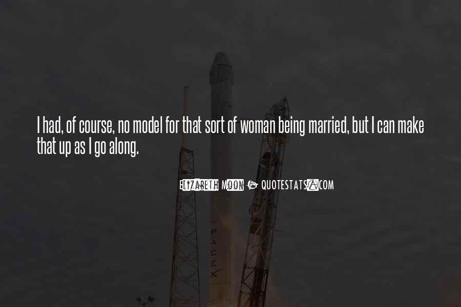 Elizabeth Moon Quotes #1103224