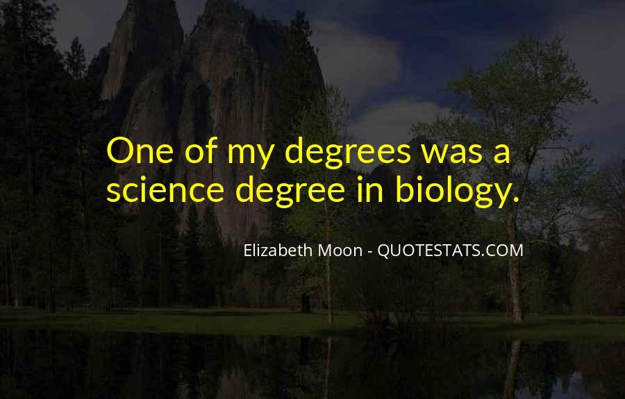 Elizabeth Moon Quotes #1426481