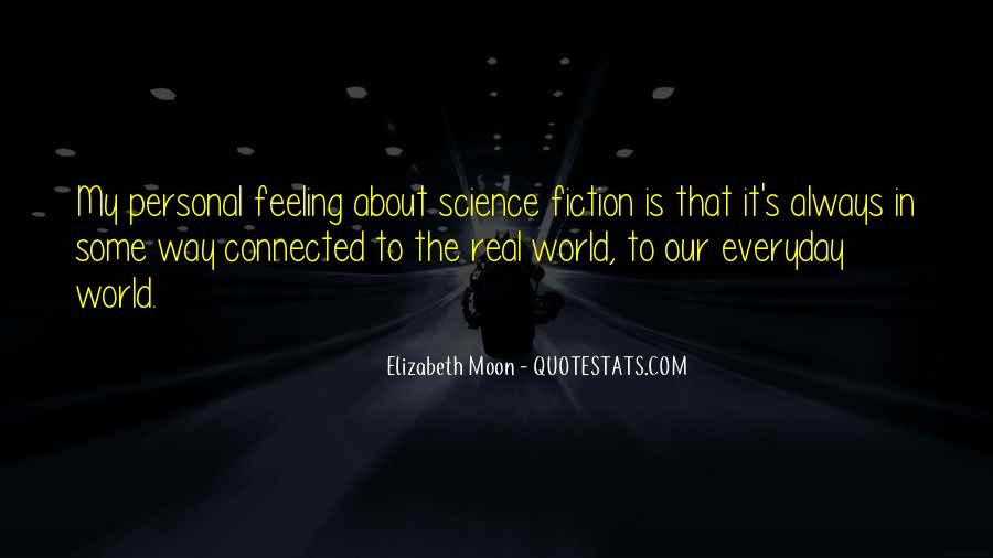 Elizabeth Moon Quotes #1444191