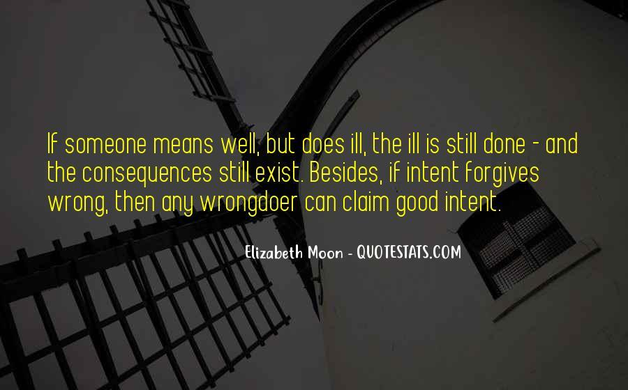 Elizabeth Moon Quotes #1469805