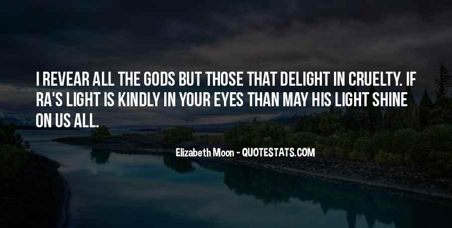 Elizabeth Moon Quotes #1551610
