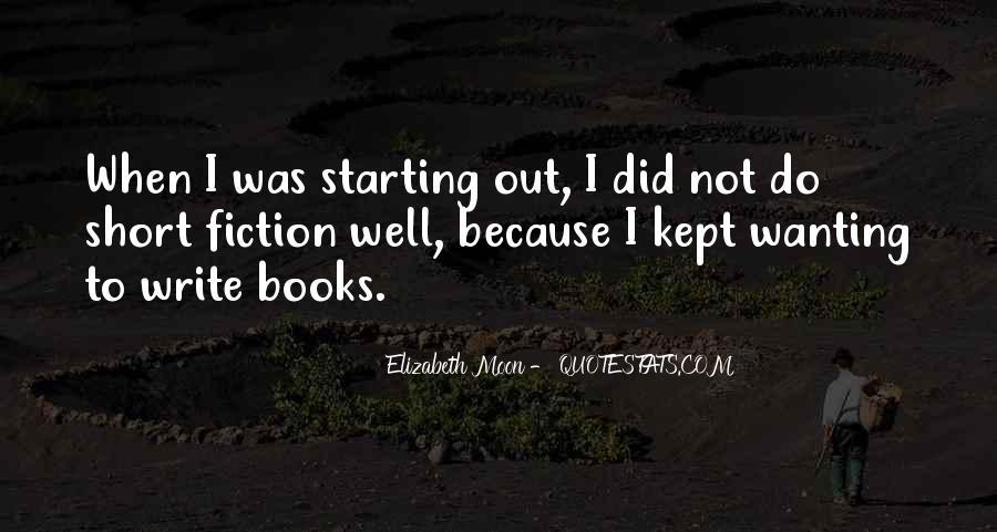 Elizabeth Moon Quotes #1625846