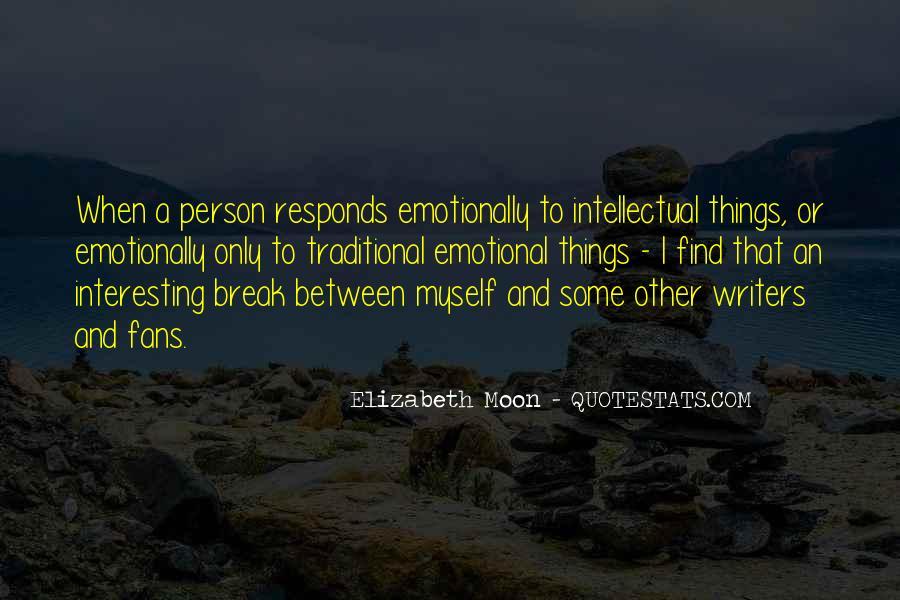 Elizabeth Moon Quotes #1713219