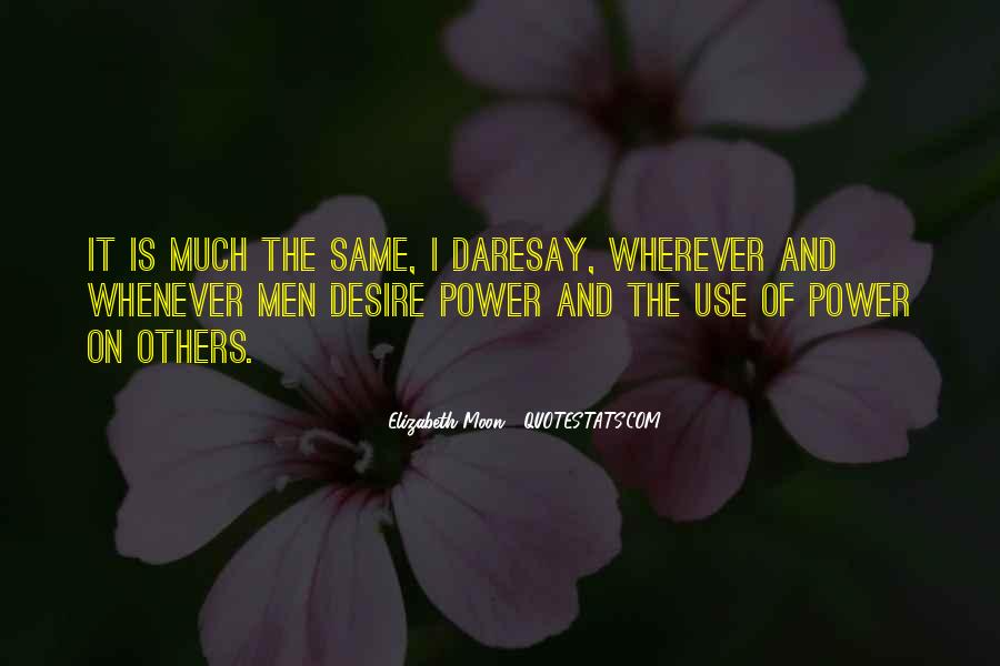 Elizabeth Moon Quotes #1752951