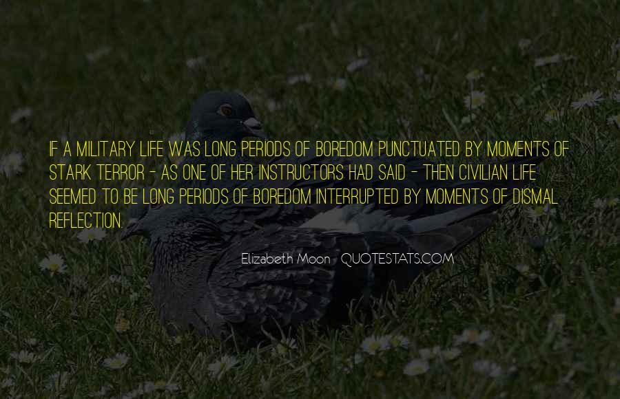 Elizabeth Moon Quotes #1813349