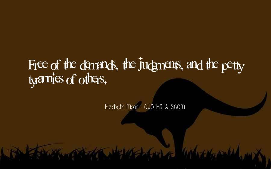 Elizabeth Moon Quotes #183594