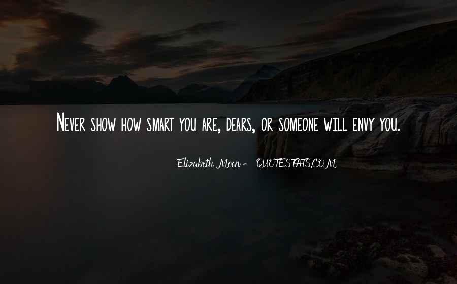 Elizabeth Moon Quotes #450498