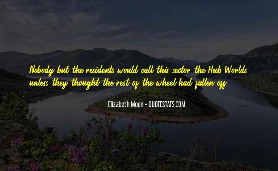 Elizabeth Moon Quotes #486271