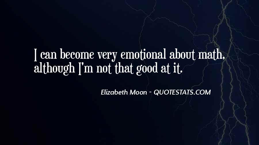 Elizabeth Moon Quotes #487158