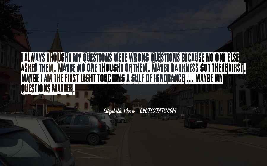 Elizabeth Moon Quotes #518696