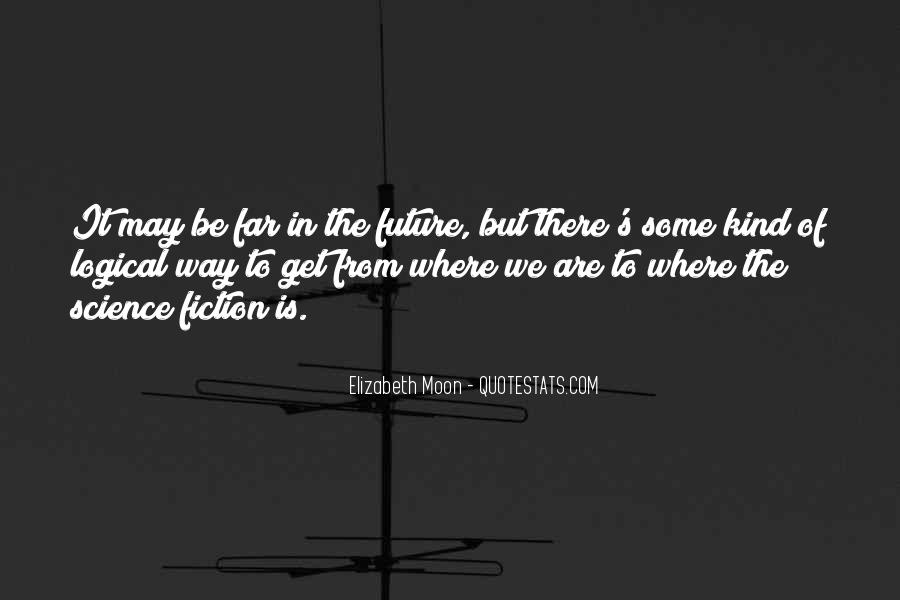 Elizabeth Moon Quotes #530630