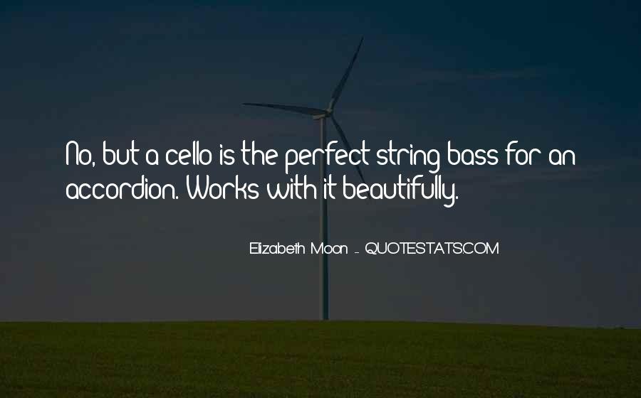 Elizabeth Moon Quotes #609020