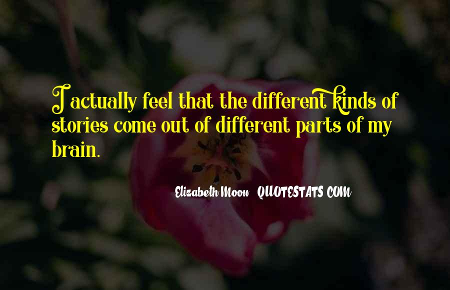 Elizabeth Moon Quotes #791263