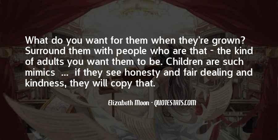 Elizabeth Moon Quotes #882814