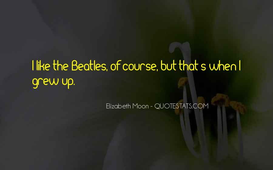 Elizabeth Moon Quotes #892475