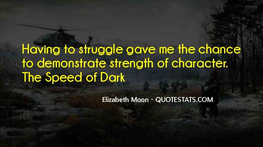 Elizabeth Moon Quotes #922619