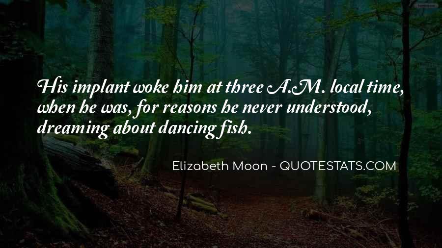 Elizabeth Moon Quotes #973264