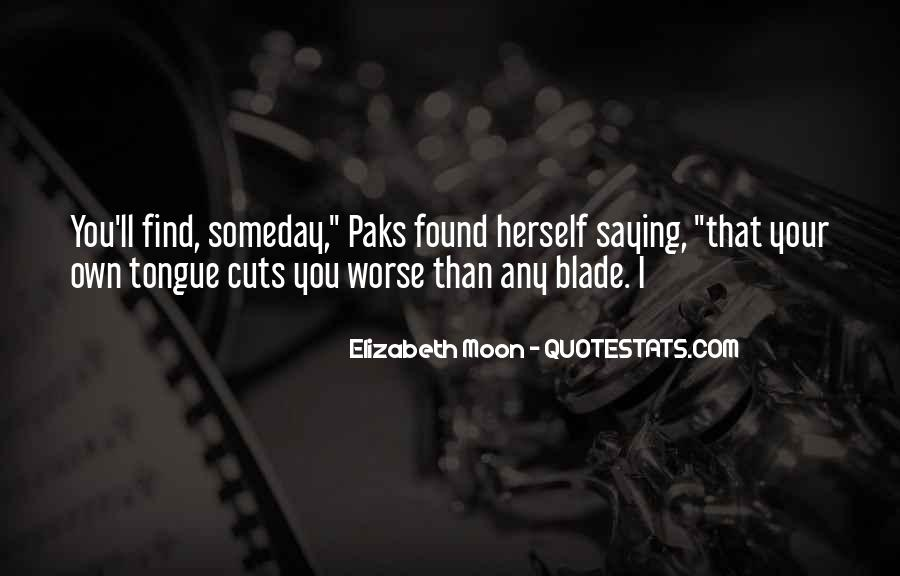 Elizabeth Moon Quotes #981238