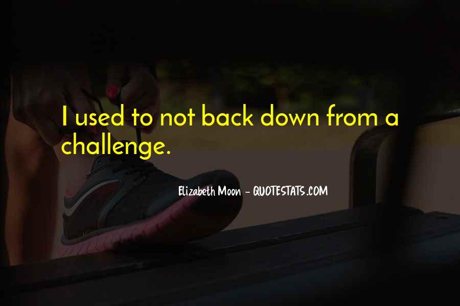 Elizabeth Moon Quotes #985459
