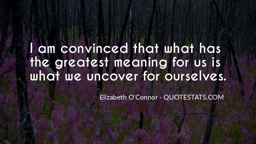 Elizabeth O'Connor Quotes #1505209