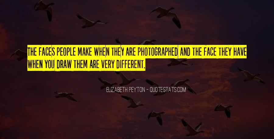 Elizabeth Peyton Quotes #1033977