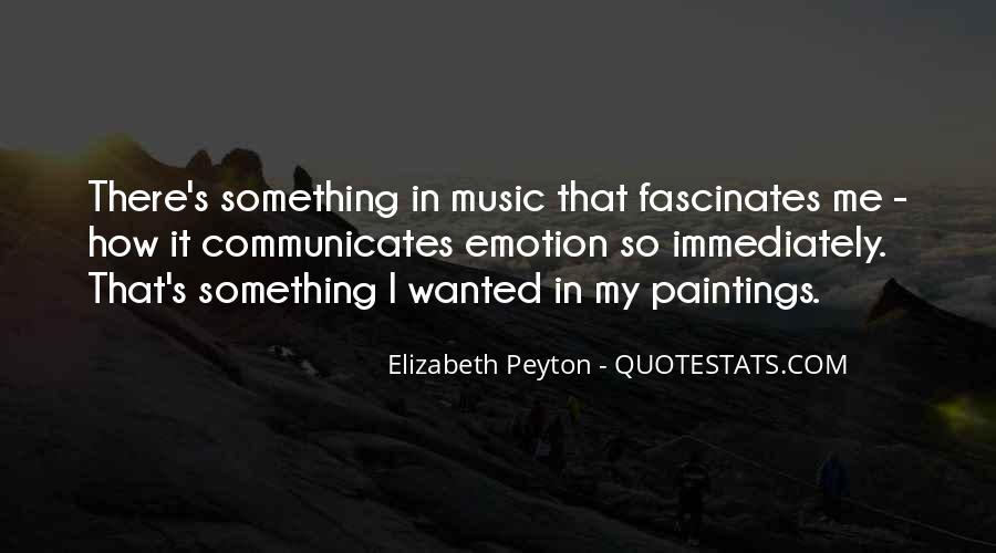 Elizabeth Peyton Quotes #1331888