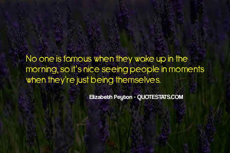 Elizabeth Peyton Quotes #1456045