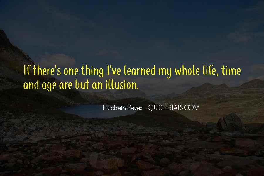 Elizabeth Reyes Quotes #598117