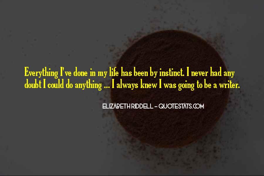 Elizabeth Riddell Quotes #301044