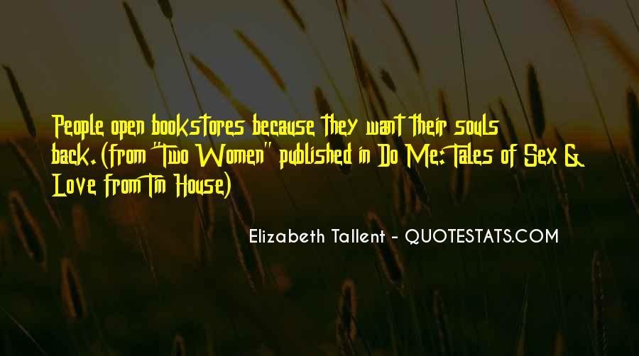 Elizabeth Tallent Quotes #288668