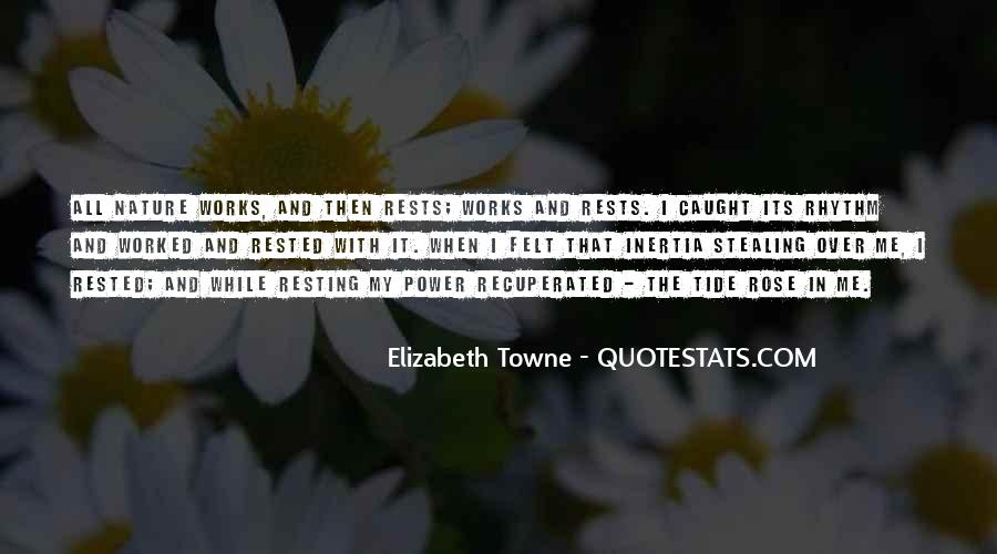 Elizabeth Towne Quotes #1622037