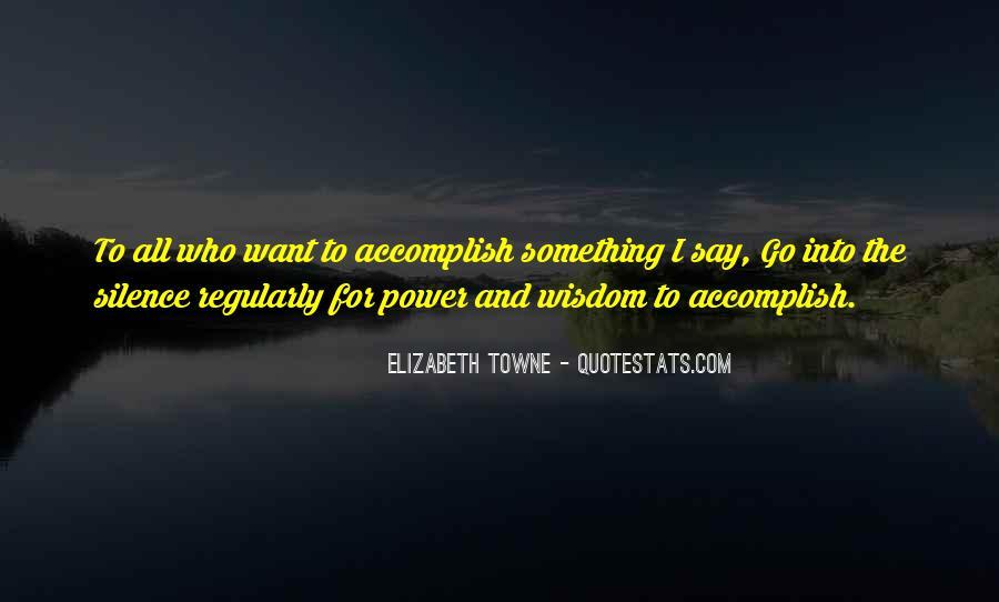 Elizabeth Towne Quotes #628808