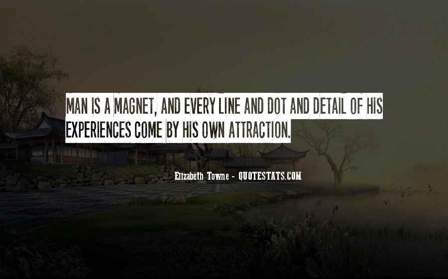 Elizabeth Towne Quotes #716205