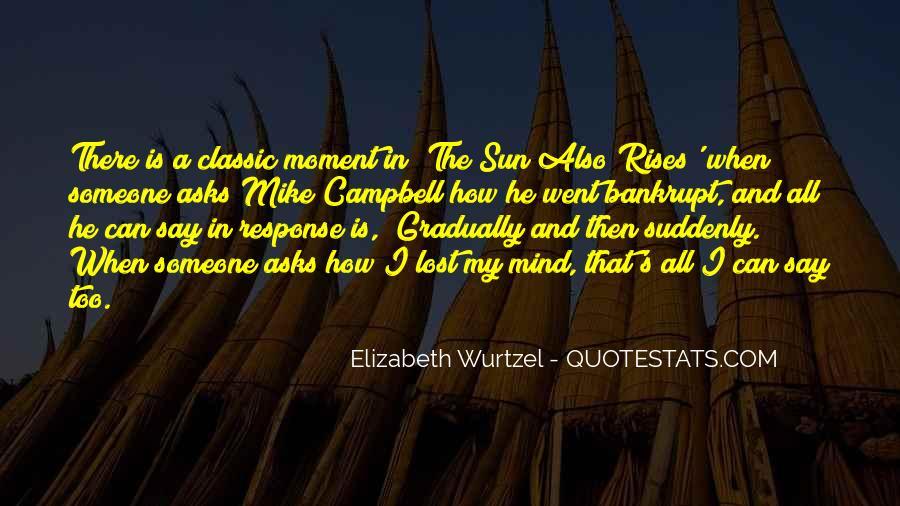Elizabeth Wurtzel Quotes #1105654