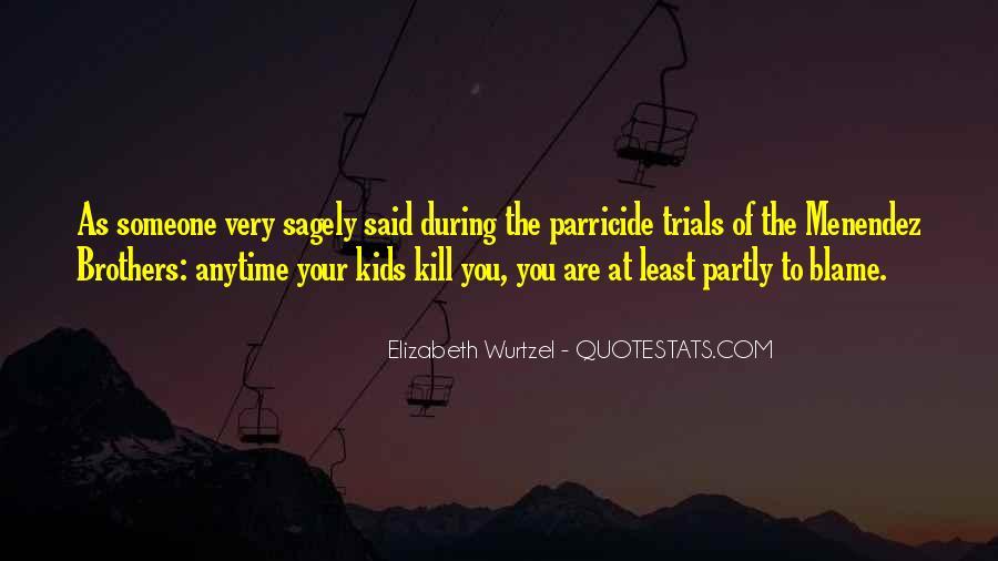 Elizabeth Wurtzel Quotes #1173350