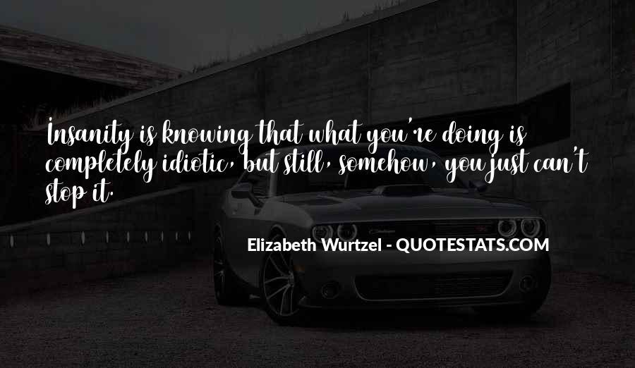 Elizabeth Wurtzel Quotes #1352069