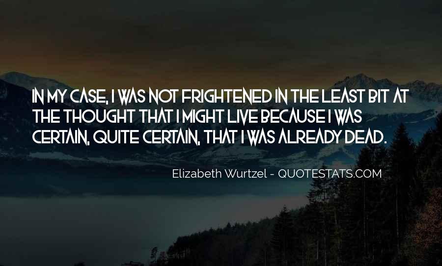 Elizabeth Wurtzel Quotes #1455497