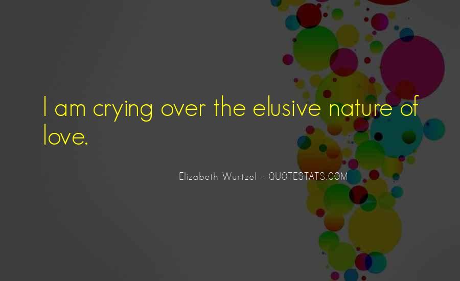 Elizabeth Wurtzel Quotes #1470888