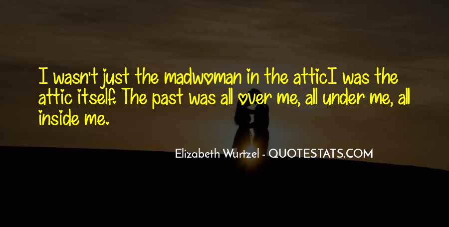 Elizabeth Wurtzel Quotes #1551468