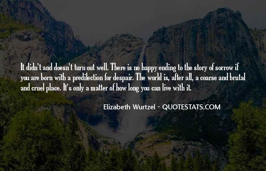 Elizabeth Wurtzel Quotes #1648593