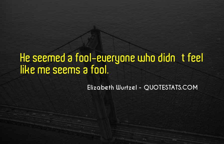 Elizabeth Wurtzel Quotes #1819424