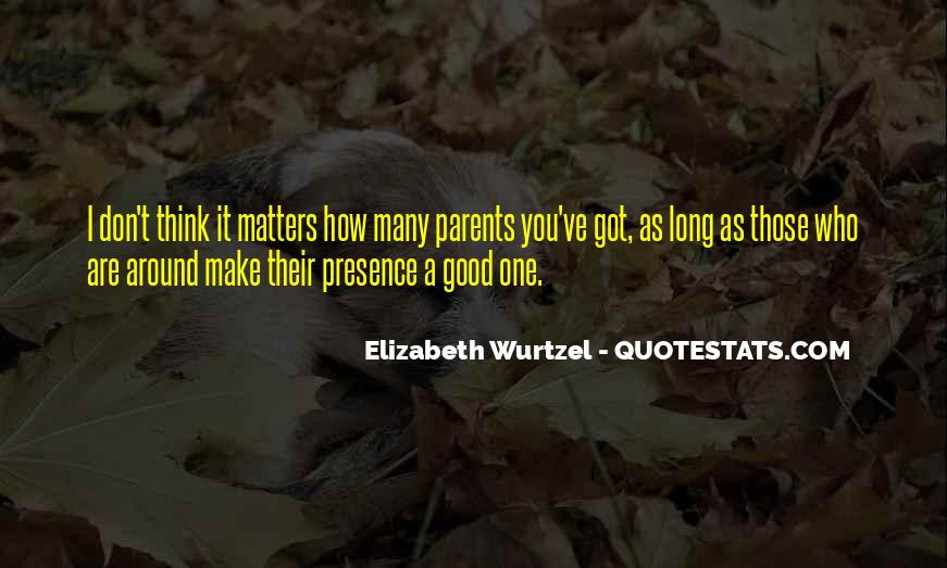 Elizabeth Wurtzel Quotes #1830834