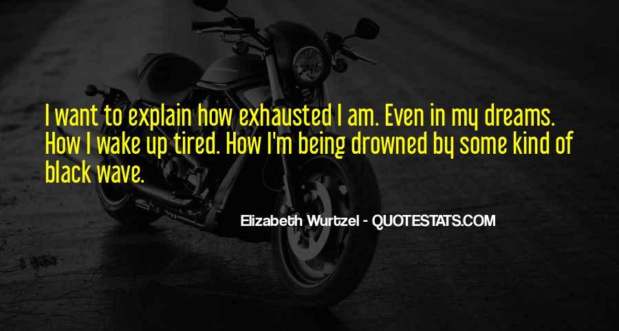 Elizabeth Wurtzel Quotes #1856674