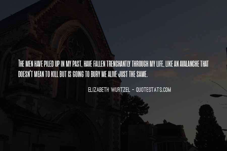Elizabeth Wurtzel Quotes #399199