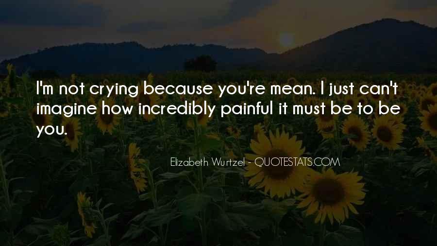 Elizabeth Wurtzel Quotes #48795
