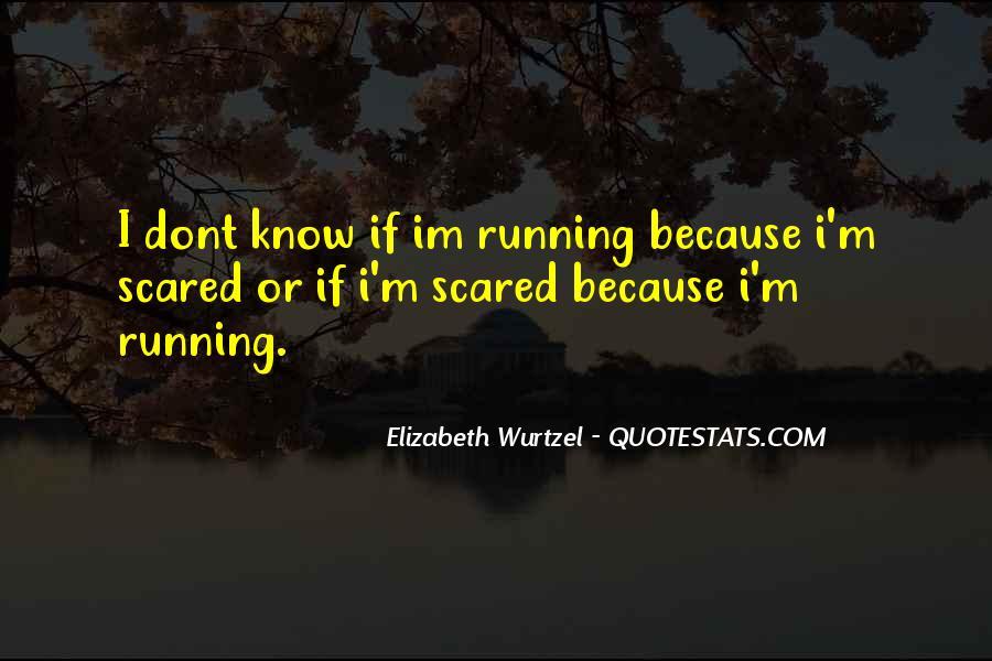 Elizabeth Wurtzel Quotes #701624