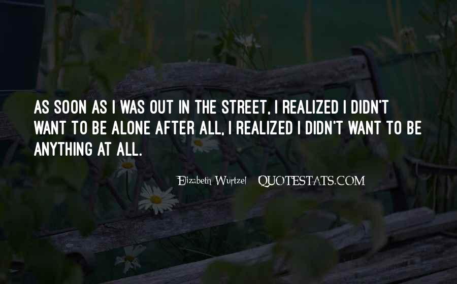 Elizabeth Wurtzel Quotes #7237