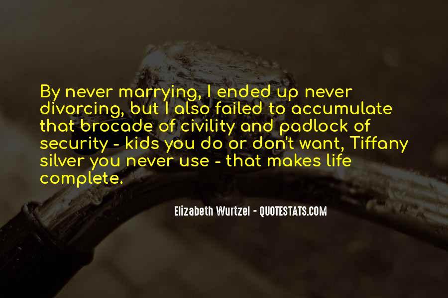 Elizabeth Wurtzel Quotes #835642